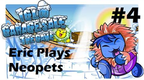 Let's Play Neopets 4 Igloo Garage Sale