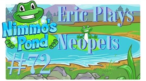 Let's Play Neopets 72 Nimmo's Pond