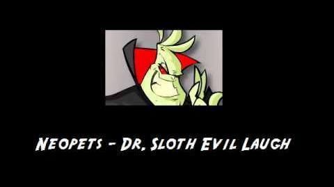 Neopets - Dr. Sloth Evil Laugh-0