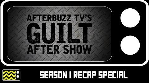 Guilt Season Special with Kathryn Price, Nichole Millard, and Emily Tremaine AfterBuzz TV