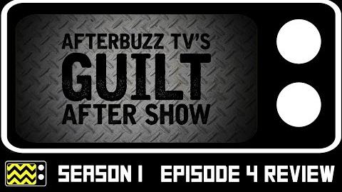 Guilt Season 1 Episode 4 Review w Emily Tremaine AfterBuzz TV