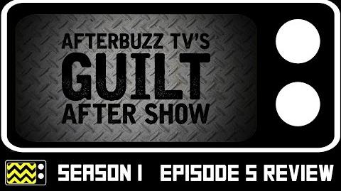 Guilt Season 1 Episode 5 Review w Cristian Solimeno AfterBuzz TV