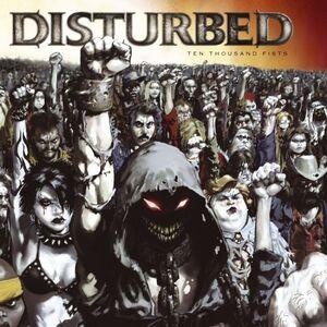 Disturbed - Ten Thousand Fists (Standard)