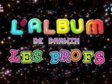 L'album de Darwin : Les profs