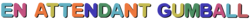 En attendant Gumball logo