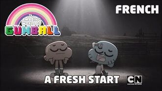 Le Monde Incroyable de Gumball - A Fresh start - Français (French)
