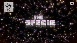 The Specie Titlecard