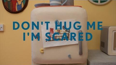 Don't Hug Me I'm Scared 5