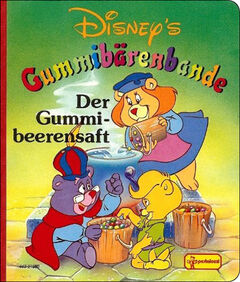 Walt Disneys Gummi Bären - Der Gummibeerensaft (Pestalozzi)
