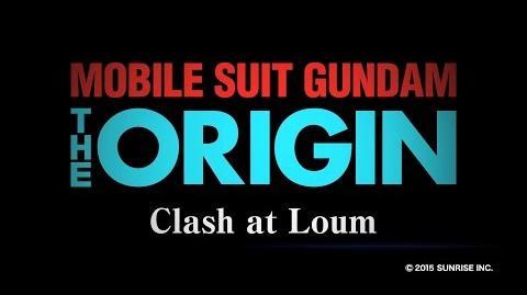 MOBILE SUIT GUNDAM THE ORIGIN Ⅴ Clash at Loum Trailer (CN.HK.TW.EN.KR.FR Sub)