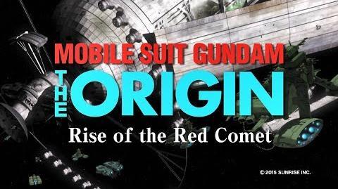 MOBILE SUIT GUNDAM THE ORIGIN Ⅵ Rise of the Red Comet Trailer (CN.HK.TW.EN.KR.FR Sub)