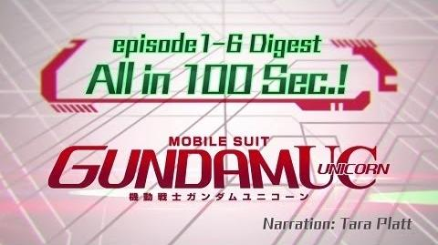 MOBILE SUIT GUNDAM UC episode 1-6 Digest All in 100 Sec.! (English)