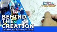BEHIND THE CREATION - Gundam Build Divers Re RISE – (EN,HK,TW,KR,CN sub)