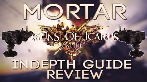 Guns of Icarus Online Mortar Tutorial and Review - Guns of Icarus Online Mortar Gameplay Tutorial