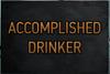 Accomplished Drinker