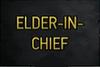 Elder-in-Chief Title