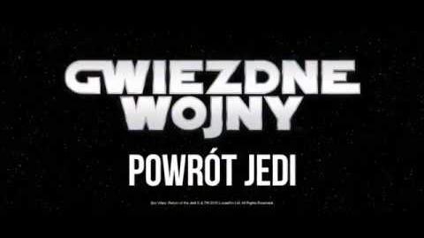 Gwiezdne Wojny- część 6 - Powrót Jedi (zwiastun filmu)