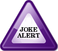Joke Alert