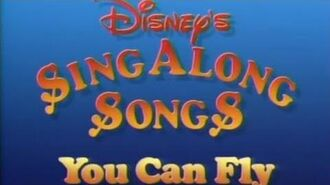 Disney's Sing Along Songs You Can Fly!
