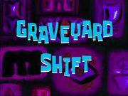 Graveyard Shift title