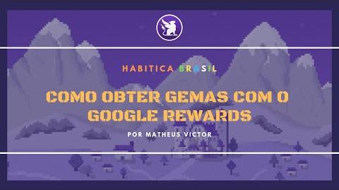 Como obter gemas com o Google Rewards