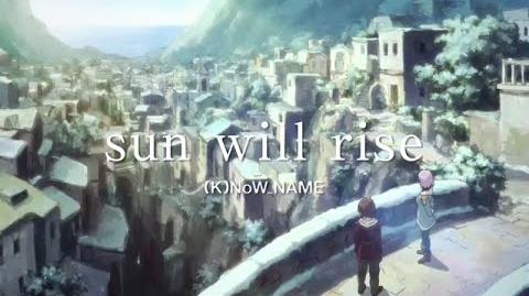 Sun will rise - (K)NoW NAME