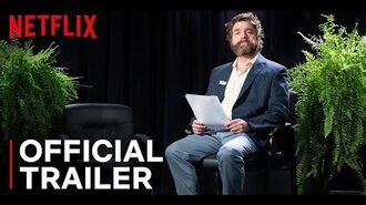 Between Two Ferns- The Movie - Official Trailer - Netflix