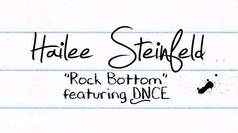 Hailee Steinfeld - Rock Bottom (Lyric Video) ft