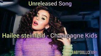 Hailee steinfeld - Champagne Kids (Unreleased Song)