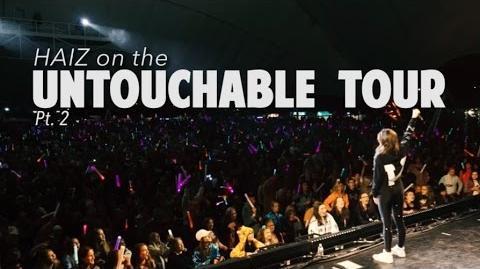 HAIZ - Untouchable Tour Recap pt
