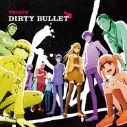 Anime Dirty Bullet cover