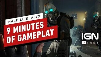 Half-Life Alyx - 9 Minutes of Gameplay - IGN First
