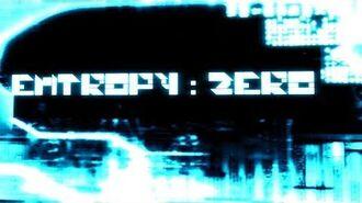 Entropy- Zero Trailer
