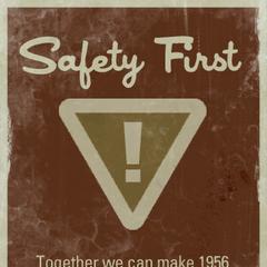 <i>Safety First: Together we can make 1956 the lowest unexpected casualty annum ever!</i> poster featured on top of Pump Station Alpha.