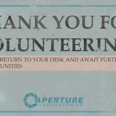 Sign located at the Main Lift access at the end of the 80s area, thanking Aperture employees for taking part into testing.