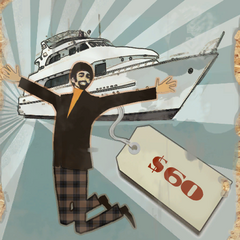 Poster luring Test Subjects into thinking their $60 will one day allow them to buy a yacht.