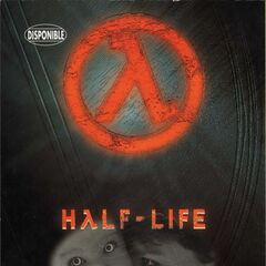 Early Half-Life french promotional poster.