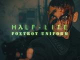 Half-Life: Foxtrot Uniform