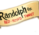 Randolph the Red-Nosed Turret