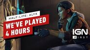 Half-Life Alyx Preview We Played the First 4 Hours - IGN First