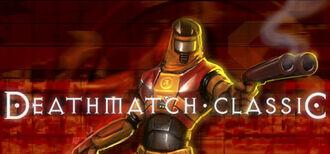 Deathmatch Classic header