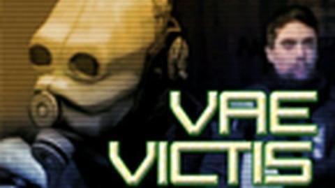 Vae Victis Part 1