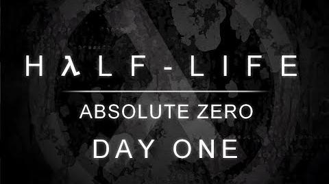 Half-Life Absolute Zero (Day One) - -Full Playthrough-