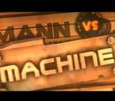 Mann vs. Machine-Video