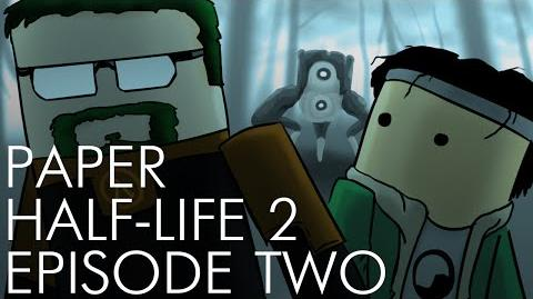 Paper Half-Life 2- Episode Two