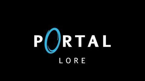 Portal Lore in a Minute REDUX (русская озвучка)