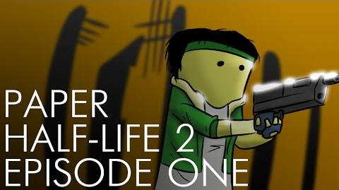 Paper Half-Life 2- Episode One