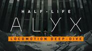 Half-Life Alyx - Locomotion Deep Dive