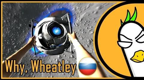 RUS COVER Portal 2 Machinima Song — Why, Wheatley, Why? (На русском)