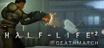 Half-Life 2 Deathmatch header
